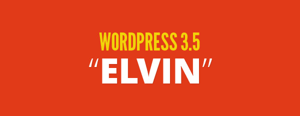 "Publishing systems - WordPress 3.5 ""Elvin"""