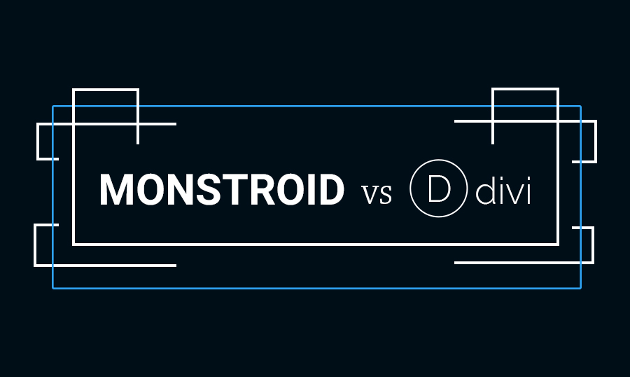 Monstroid vs. Divi