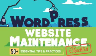 50+ Essential Tips for WordPress Website Maintenance