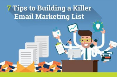 7 Tips for Building a Killer Email List – Infographic