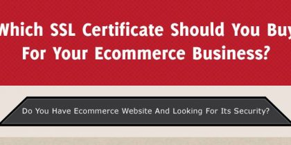 Which SSL Certificate should you buy for your e-commerce business?