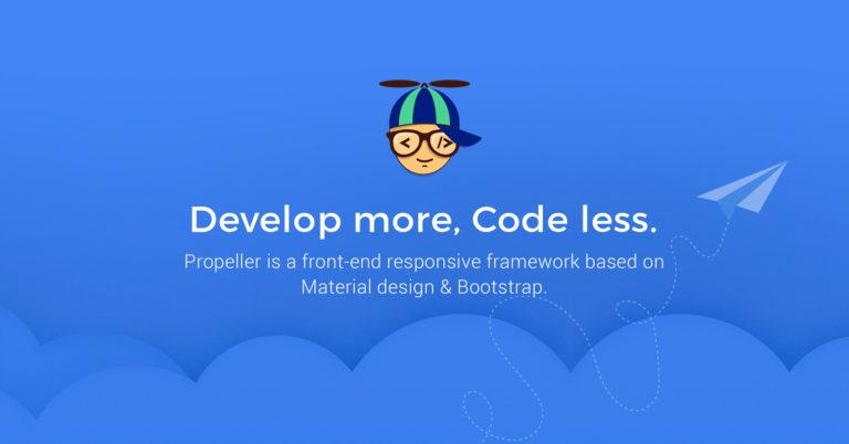 Propeller – Front-end framework based on Material Design & Bootstrap