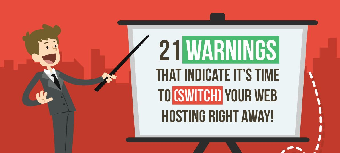 Time to Switch Your Web Hosting - Infographic