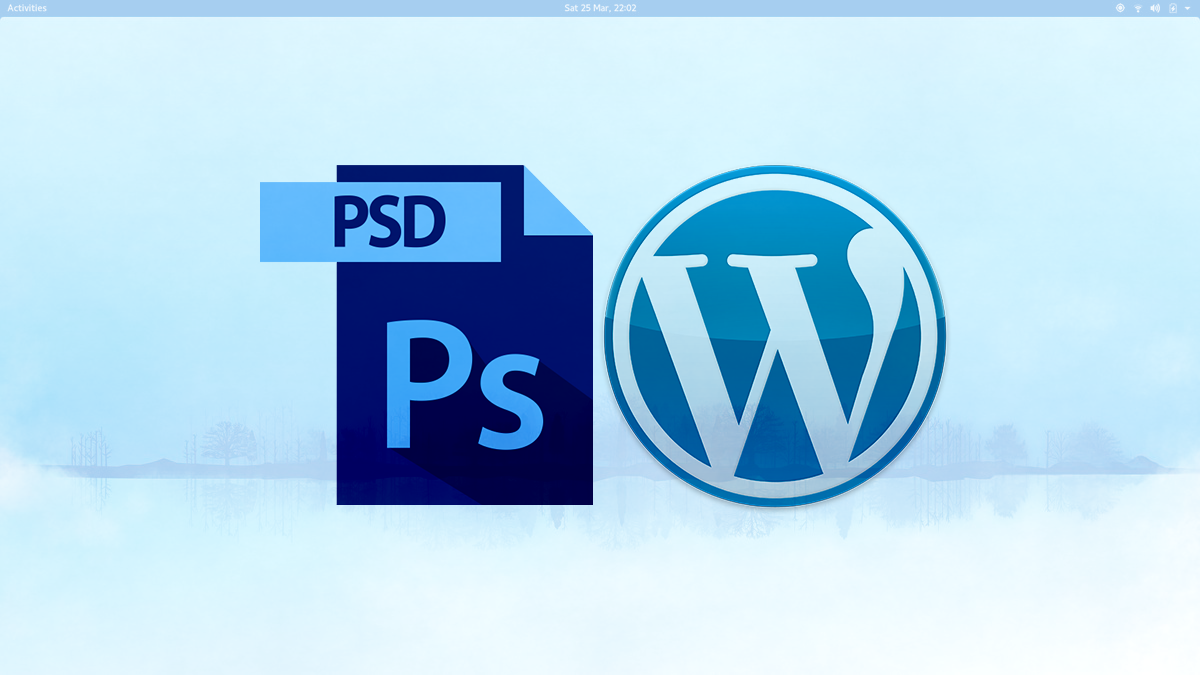 Best Tricks to Convert PSD File to Wordpress Theme